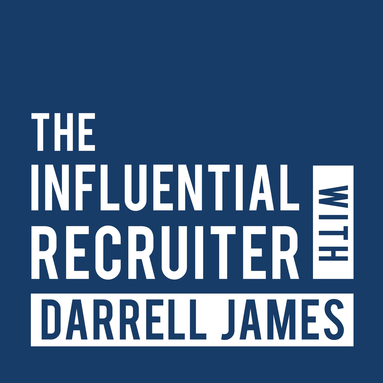 The Influential Recruiter